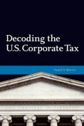 Decoding U.S. Corporate Tax
