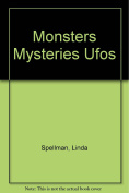 Monsters, Mysteries, UFOs