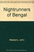 Nightrunners of Bengal