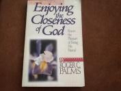 Enjoying the Closeness of God