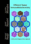 Efficient Tumor Immunohistochemistry