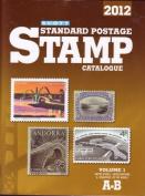 Scott 2012 Standard Postage Stamp Catalogue Volume 1