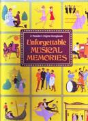 Unforgettable Musical Memories