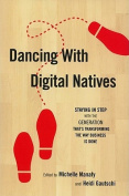 Dancing with Digital Natives
