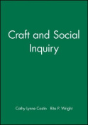 Craft and Social Inquiry