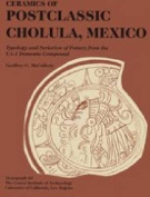 Ceramics of Postclassic Cholula, Mexico