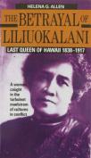 The Betrayal of Liliuokalani