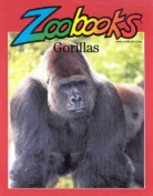 Gorillas (Zoobooks)
