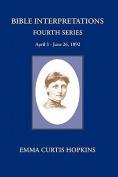 Bible Interpretations Fourth Series
