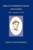 Bible Interpretations Fifth Series