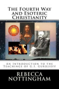 The Fourth Way and Esoteric Christianity