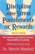 Discipline without Stress Punishments or Rewards