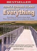 Prince Edward Island Book of Everything