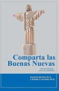 Comparta Las Buenas Nuevas Con Sus Amigos Catolico Romanos [Spanish]