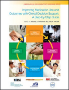 Improving Medication Use and Outcomes with Clinical Decision Support