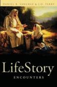 Lifestory Encounters