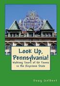 Look Up, Pennsylvania!