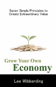 Grow Your Own Economy