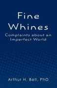 Fine Whines