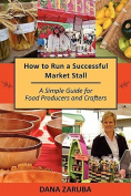 How to Run a Successful Market Stall