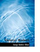 Elementary Woodwork