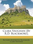 Clara Vaughan [By R.D. Blackmore].