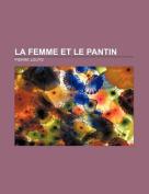 La Femme Et Le Pantin [FRE]