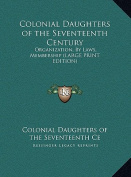 Colonial Daughters of the Seventeenth Century [Large Print]