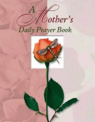 Mothers Daily Prayer Book