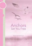 Anchors Set You Free