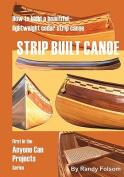 Strip Built Canoe