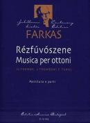 Ferenc: Rezfuvoszene Musica Per Ottoni