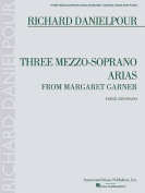 Three Mezzo-Soprano Arias from Margaret Garner