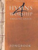 Hymns 4 Worship: Amazing Grace