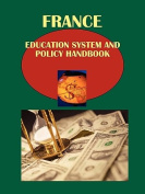 France Education System and Policy Handbook Volum1 Strategic Information and Contacts