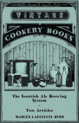 The Scottish Ale Brewing System - Two Articles