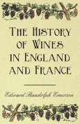 The History of Wines in England and France