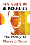 The Voice of Blackness