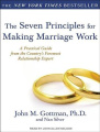 The Seven Principles for Making Marriage Work [Audio]