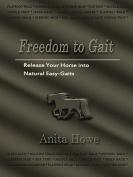 Freedom to Gait