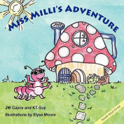 Miss MILLI's Adventure