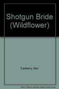 Shotgun Bride