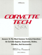Corvette Q & A Hp1376  : Answers Most Common Technical Questions Corvette Suspensionbrakes Driveline Acc