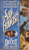 San Francisco: The Deceit