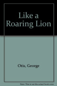 Like a Roaring Lion