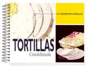 Tortillas Cookbook