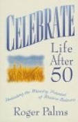 Celebrate Life After 50
