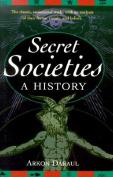 Secret Societies: A History