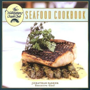 The Manhattan Ocean Club Seafood Cookbook