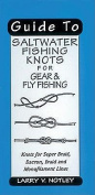 Anglers Book Supply Co 1-57188-273-1 Guide To Saltwater Fishing Knots & Other Large Game Fish Knots For Super Braid Dacron Braid And Monofilament Lines